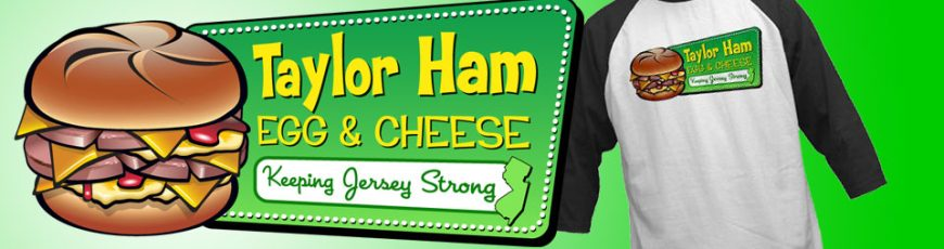 Taylor Ham Egg and Cheese Shirts and Merchandise